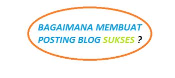 tips sukses pemasaran melalui posting blog